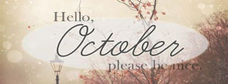 Hello October Please Be Mine Facebook Covers