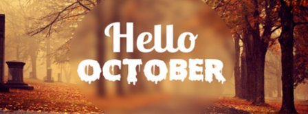 Hello October Pre Halloween  Facebook Covers