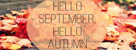 Hello September Hello Autumn  Facebook Covers