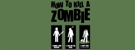 How To Kill A Zombie Facebook Covers