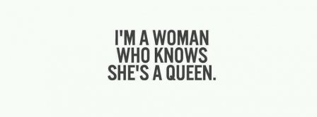 I Am A Woman Who Know She Is A Queen Facebook Covers