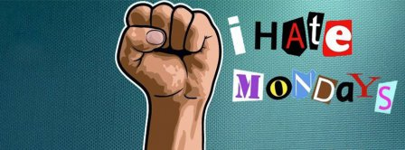 I Hate Mondays Facebook Covers