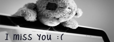 I Miss You Teddybear  Facebook Covers