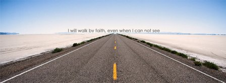 I Will Walk By Faith Facebook Covers