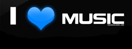 I Love Music Facebook Covers