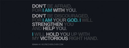 For I Am Your God Isaiah 41 10 Facebook Covers