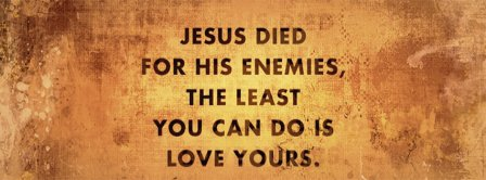 Jesus Died For His Enemies Facebook Covers