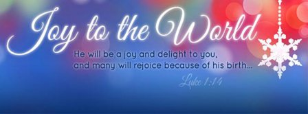 Joy To The World Luke 1-14 Facebook Covers