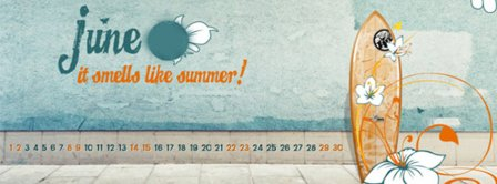 June It Smells Like Summer ! Facebook Covers