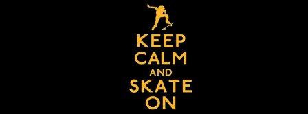 Keep Calm And Skate On Facebook Covers