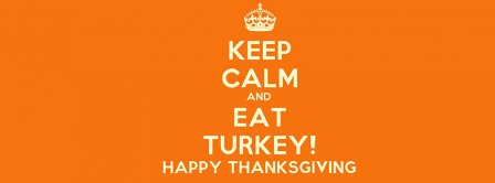 Keep Calm And Happy Thanksgiving Facebook Covers
