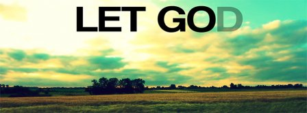 Let Go Let God Facebook Covers