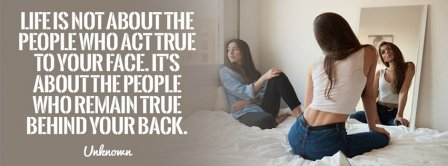Life Is About People Who Remain True Facebook Covers