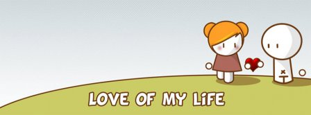 Love Of My Life  Facebook Covers