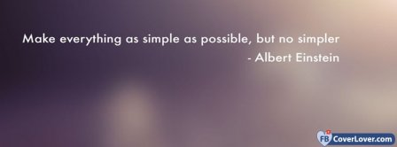 Make Everything As Simple As Possible Albert Einstein Facebook Covers