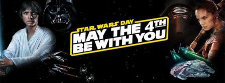 May The 4th Be With You Too Facebook Covers