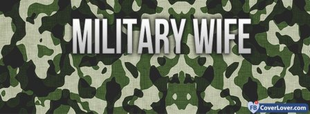 Military Wife  Facebook Covers