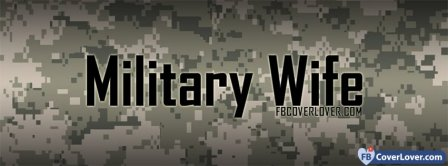 Military Wife 2  Facebook Covers