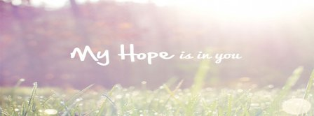 My Hope Is In You Facebook Covers