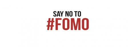 Say No To FOMO Facebook Covers