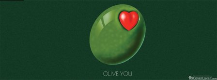 Olive You I Love You Facebook Covers