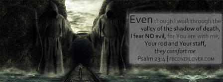 I Fear No Evil Psalm 23 4 Facebook Covers