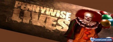 IT - Pennywise Lives Facebook Covers