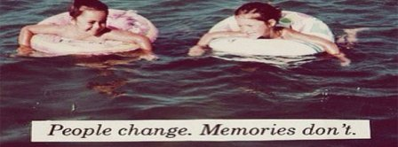 People Change Memories Don't Facebook Covers