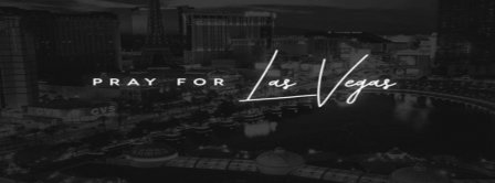 Pray For Las Vegas Facebook Covers