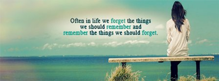 Forget And Remember The Right Things Facebook Covers