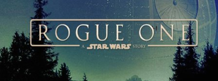 Rogue One Star Wars Facebook Covers