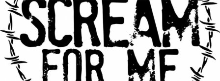 Scream For Me Facebook Covers