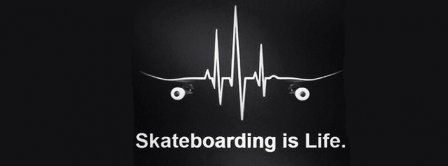 Skateboarding Is Life Facebook Covers