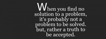 Solution Problem Truth Quotes Facebook Covers