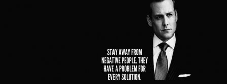 Stay Away From Negative People Facebook Covers