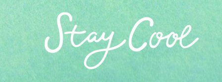 Stay Cool Facebook Covers