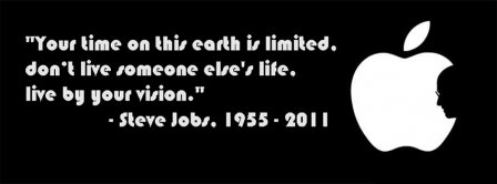 Your Time On This Earth Is Limited Steve Jobs Facebook Covers