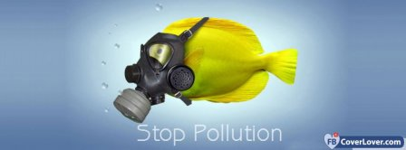 Stop Pollution  Facebook Covers