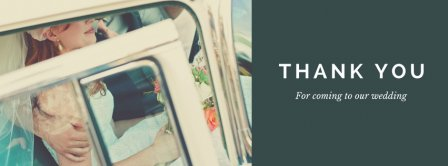 Thank You For Coming To Our Wedding Facebook Covers
