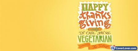 Happy Thanks Giving Vegetarian Facebook Covers