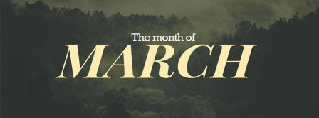 The Month Of March Facebook Covers