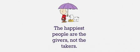 The Happiest People Are The Givers Facebook Covers