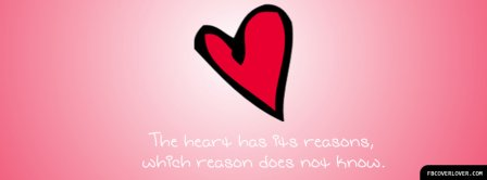 The Heart Has Its Reasons  Facebook Covers