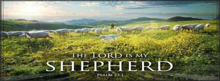 The Lord Is My Shepherd Facebook Covers