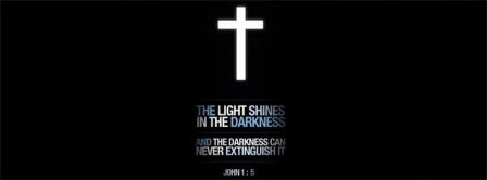 The Light Shines In The Darkness John 1-5 Facebook Covers