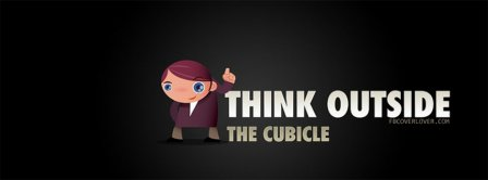 Think Outside The Cubicle Facebook Covers