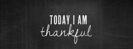 Today I Am Thankful Facebook Covers