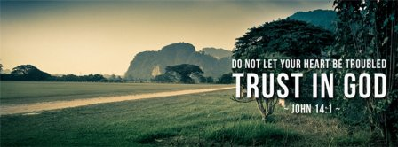 Trust In God John 14 1 Facebook Covers