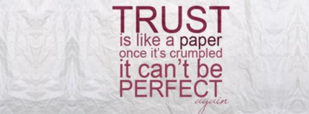 Trust Is Like Facebook Covers