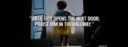 Until God Opens The Next Door Facebook Covers